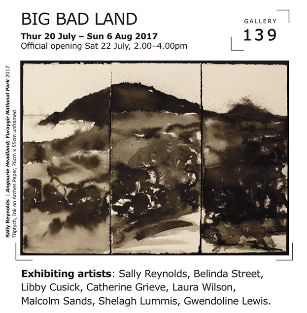 Big Bad Land Exhibition Belinda Street artist landscape exhibition 2017